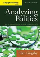 9781285465593-1285465598-Analyzing Politics (Cengage Advantage Books)