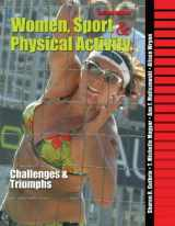 9780757560323-0757560326-Women, Sport and Physical Activity: Challenges and Triumphs