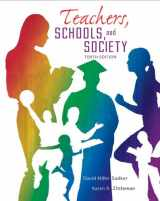 9780078024450-0078024455-Teachers, Schools and Society, 10th Edition