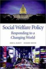 9780190616366-0190616369-Social Welfare Policy: Responding to a Changing World