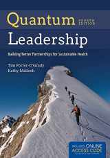 9781284050684-1284050688-Quantum Leadership: Building Better Partnerships for Sustainable Health