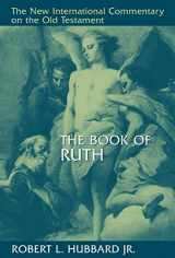9780802825261-0802825265-The Book of Ruth (New International Commentary on the Old Testament (NICOT))