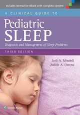 9781451193008-1451193009-A Clinical Guide to Pediatric Sleep: Diagnosis and Management of Sleep Problems