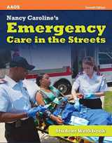 9781449609245-1449609244-Nancy Caroline's Emergency Care in the Streets, Student Workbook