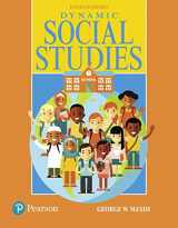 9780134286648-0134286642-Dynamic Social Studies, with Enhanced Pearson eText -- Access Card Package (What's New in Curriculum & Instruction)