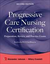 9780071826846-007182684X-Progressive Care Nursing Certification: Preparation, Review, and Practice Exams