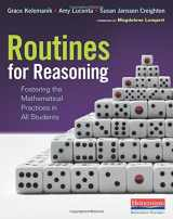 9780325078151-0325078157-Routines for Reasoning: Fostering the Mathematical Practices in All Students