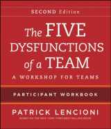 9781118167908-1118167902-The Five Dysfunctions of a Team: Intact Teams Participant Workbook