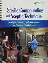 9780763840839-0763840831-Sterile Compounding and Aseptic Technique + Student Resources Dvd
