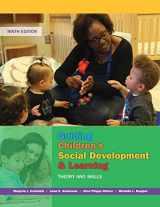 9781305960756-1305960750-Guiding Children's Social Development and Learning: Theory and Skills