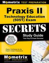 9781627331623-162733162X-Praxis II Technology Education (5051) Exam Secrets Study Guide: Praxis II Test Review for the Praxis II: Subject Assessments