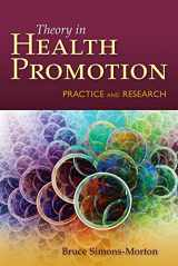 9780763786793-0763786799-Behavior Theory in Health Promotion Practice and Research