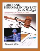9780132919845-0132919842-Torts and Personal Injury Law for the Paralegal: Developing Workplace Skills