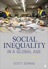 9781544309316-1544309317-Social Inequality in a Global Age