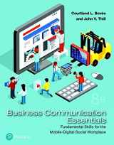 9780134729404-0134729404-Business Communication Essentials: Fundamental Skills for the Mobile-Digital-Social Workplace (8th Edition) (What's New in Business Communication)