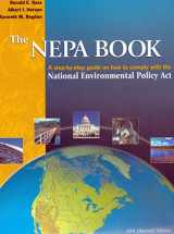 9780923956677-0923956670-The Nepa Book: A Step-By-Step Guide on How to Comply With the National Environmental Policy Act, 2001