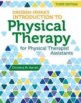 9781449681852-1449681859-Dreeben-Irimia's Introduction to Physical Therapist Practice for Physical Therapist Assistants