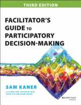 9781118404959-1118404955-Facilitator's Guide to Participatory Decision-Making (Jossey-bass Business & Management Series)