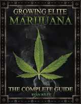 9781495812675-1495812677-Growing Elite Marijuana