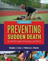 9781284077360-1284077365-Preventing Sudden Death in Sport & Physical Activity