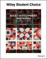 9781119257264-1119257263-Adult Development & Aging: Biophsychosocial Perspectives