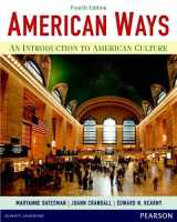 9780133047028-0133047024-American Ways: An Introduction to American Culture (4th Edition)