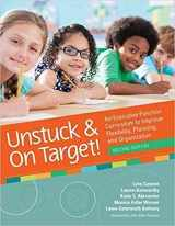 9781681252995-1681252996-Unstuck and On Target!: An Executive Function Curriculum to Improve Flexibility, Planning, and Organization