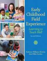 9780132657068-0132657066-Early Childhood Field Experience: Learning to Teach Well