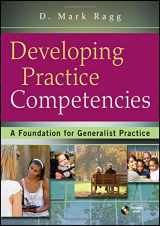 9780470551707-0470551704-Developing Practice Competencies: A Foundation for Generalist Practice