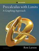 9781285867717-1285867718-Precalculus with Limits: A Graphing Approach, Texas Edition