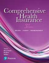 9780134699813-0134699815-Comprehensive Health Insurance: Billing, Coding, and Reimbursement Plus MyLab Health Professions with Pearson eText -- Access Card Package (3rd Edition)