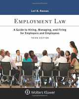 9781454882640-1454882646-Employment Law: A Guide to Hiring, Managing, and Firing for Employers and Employees