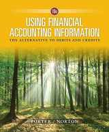 9781337276337-1337276332-Using Financial Accounting Information: The Alternative to Debits and Credits