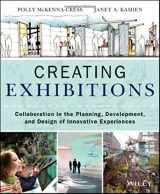 9781118306345-1118306341-Creating Exhibitions: Collaboration in the Planning, Development, and Design of Innovative Experiences