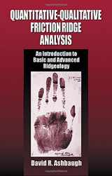 9780849370076-0849370078-Quantitative-Qualitative Friction Ridge Analysis: An Introduction to Basic and Advanced Ridgeology (Practical Aspects of Criminal and Forensic Investigations)