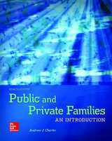 9781259916441-1259916448-Public and Private Families: An Introduction with Connect Access Card