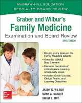 9781259585333-1259585336-Graber and Wilbur's Family Medicine Examination and Board Review, Fourth Edition (Family Practice Examination and Board Review)