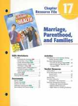 9780030681110-0030681111-Holt Lifetime Health Chapter 17 Resource File: Marriage, Parenthood, and Families