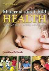 9781449611590-1449611591-Maternal and Child Health: Programs, Problems, and Policy in Public Health