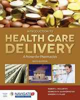 9781284094107-1284094103-McCarthy's Introduction to Health Care Delivery: A Primer for Pharmacists