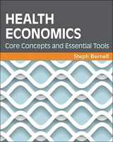 9781567937558-1567937551-Health Economics: Core Concepts and Essential Tools (Gateway to Healthcare Management)