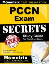 9781610724920-1610724925-PCCN Exam Secrets Study Guide: PCCN Test Review for the Progressive Care Certified Nurse Exam