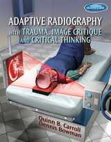9781111541200-1111541205-Adaptive Radiography with Trauma, Image Critique and Critical Thinking