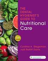 9780323497275-0323497276-The Dental Hygienist's Guide to Nutritional Care
