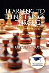 9780137085149-0137085141-Learning to Think Things Through: A Guide to Critical Thinking Across the Curriculum