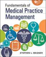 9781567939309-1567939309-Fundamentals of Medical Practice Management (Gateway to Healthcare Management)