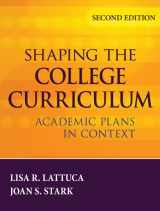 9780787985554-0787985554-Shaping the College Curriculum: Academic Plans in Context
