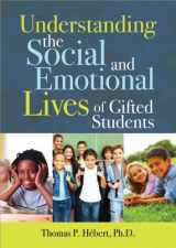 9781593635022-1593635028-Understanding the Social and Emotional Lives of Gifted Students