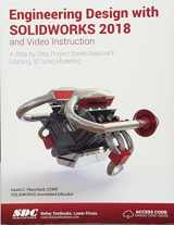 9781630571474-1630571474-Engineering Design with SOLIDWORKS 2018 and Video Instruction