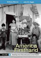 9781319029685-131902968X-America Firsthand, Volume 2: Readings from Reconstruction to Present